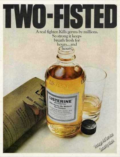 Virginia Duran Blog- Beautiful Print Ads from the Mad Men Period- Listerine Antiseptic Two-fisted (1969)
